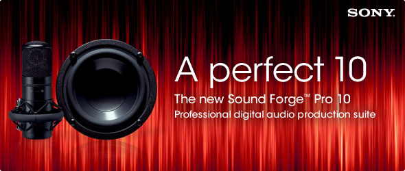 A perfect 10 - The new Sound Forge Pro 10 - Professional digital audio production suite