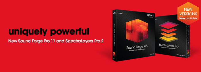 uniquely powerful, New Sound Forge Pro 11 and SpectraLayers Pro 2 - Special pricing through August 28, 2013