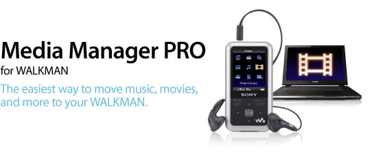 Media Manager PRO for WALKMAN