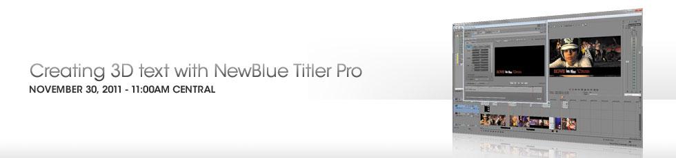 webnar on  creating 3D text with new titler pro Titlerprowebinar_date