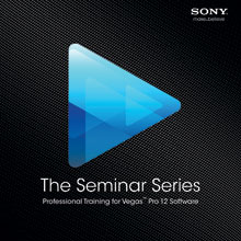 The Seminar Series: Vegas Pro 12