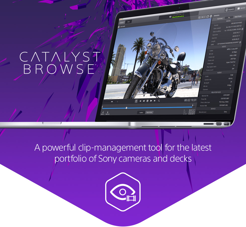 Catalyst Browse: A powerful clip management tool for the latest portfolio of Sony cameras and decks